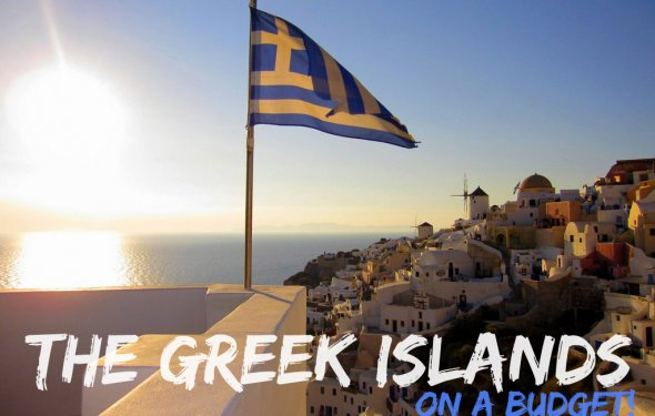 Greek Islands on a Budget