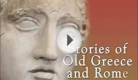 Stories of Old Greece and Rome (FULL Audiobook)