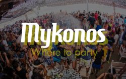 Where to party in Mykonos island